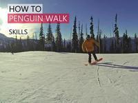滑雪硬知识--想玩好单板先学会走企鹅步