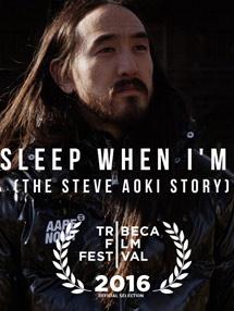 2017年第59届格莱美奖提名:最佳音乐电影 STEVE AOKI传记电影《至死方休 I´ll Sleep When I´m Dead》