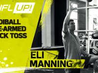橄榄球身体训练课 伊莱-曼宁示范炮弹手臂炼成